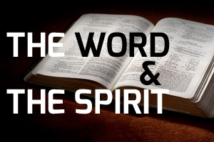 the-word-and-the-spirit